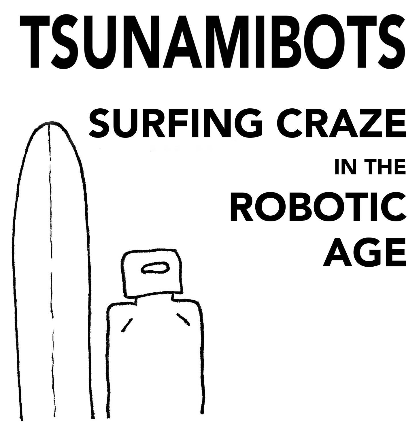 The Tsunamibots